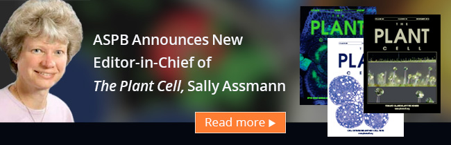 The Plant Cell - Sally Assmann Editor-in-Chief